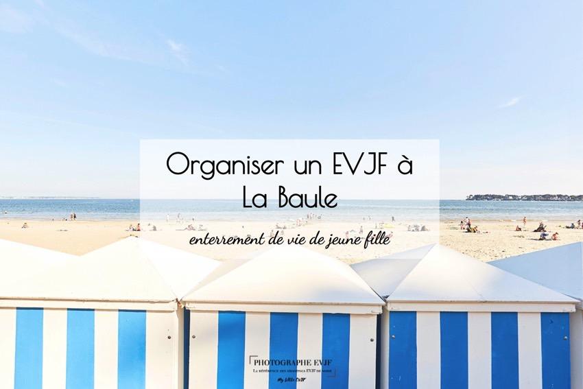 Organiser un EVJF à La Baule