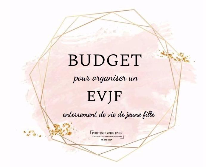 budget pour organiser un evjf